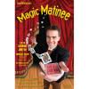 Magic Matinee
